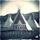 Saiyajin/Electrick Village