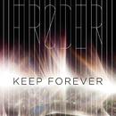 Keep Forever/Frøder