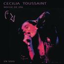 Cecilia Toussaint Noche de Día en Vivo/Cecilia Toussaint