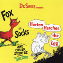 Dr. Seuss Presents Fox In Sox, Horton Hatches the Egg & Other Stories/Dr. Seuss