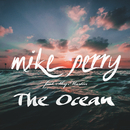 The Ocean feat.Shy Martin/Mike Perry