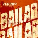 Bailar (Radio Edit) feat.Elvis Crespo/Deorro