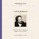 Lazar Berman at Carnegie Hall, New York City, March 11, 1979/Lazar Berman