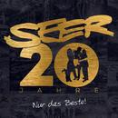 20 Jahre - Nur das Beste!/Seer