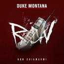 Non chiamarmi/Duke Montana