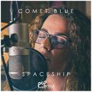 Spaceship (Popvilla Sessions)/Comet Blue