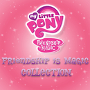 Friendship Is Magic Collection/My Little Pony