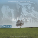 Tua Palavra (Your Words) [Playback]/Paulo César Baruk