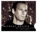 My Secret Passion: The Arias/Michael Bolton