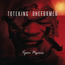 Tyson Pigeons/Toteking & Dheformer