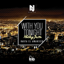 With You Tonight (Hasta El Amanecer)/Nicky Jam