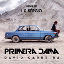 Primeira Dama (Lx Sergio Remix)/David Carreira