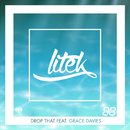 Drop That (Extended) feat.Grace Davies/LiTek
