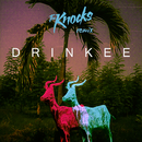 Drinkee (The Knocks Remix)/Sofi Tukker