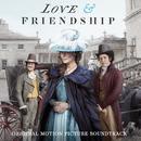 Love & Friendship (Original Motion Picture Soundtrack)/Mark Suozzo