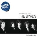 Mojo Presents... The Byrds/The Byrds