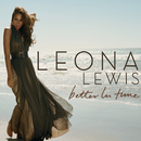 Better In Time/Leona Lewis