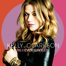 All I Ever Wanted/Kelly Clarkson