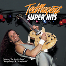 Super Hits/Ted Nugent