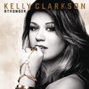 Stronger (Deluxe Version)/Kelly Clarkson