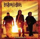 Diamonds/Los Lonely Boys