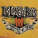 Staying With Me (Album Version)/Los Lonely Boys