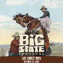 Live at Big State Festival 2007/Los Lonely Boys