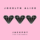 Jackpot (The Him Remix)/Jocelyn Alice