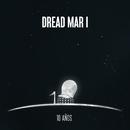 10 Años/Dread Mar I