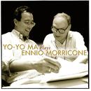 Yo-Yo Ma Plays Ennio Morricone ((Remastered))/Yo-Yo Ma