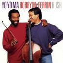 Hush ((Remastered))/Yo-Yo Ma