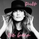 Dear Life/Delta Goodrem
