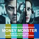 Money Monster (Original Motion Picture Soundtrack)/Dominic Lewis