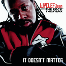 It Doesn't Matter/WYCLEF JEAN