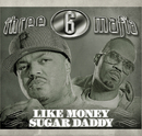 Like Money (Explicit)/Three 6 Mafia