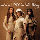 Girl (Remixes)/Destiny's Child