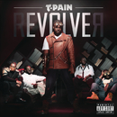 rEVOLVEr (Deluxe Version)/T-Pain
