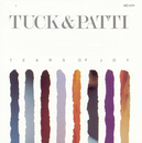 Tears Of Joy/Tuck & Patti
