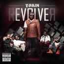 rEVOLVEr/T-PAIN