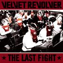 The Last Fight/Velvet Revolver