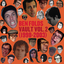 Vault Volume II (1998-2003)/Ben Folds
