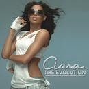 The Evolution/Ciara