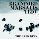 THE DARK KEYS/Branford Marsalis