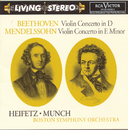 Beethoven: Violin Concerto; Mendelssohn: Violin Concerto/Jascha Heifetz