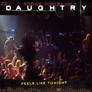 Feels Like Tonight/Daughtry