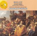 Berlioz Overtures / Queen Mab Scherzo/シャルル・ミュンシュ