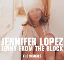 Jenny From The Block - the Remixes/Jennifer Lopez