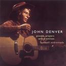 Poems, Prayers & Promises / Farewell Andromeda/John Denver