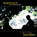 You Were There/Babyface