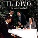 O Holy Night/Il Divo